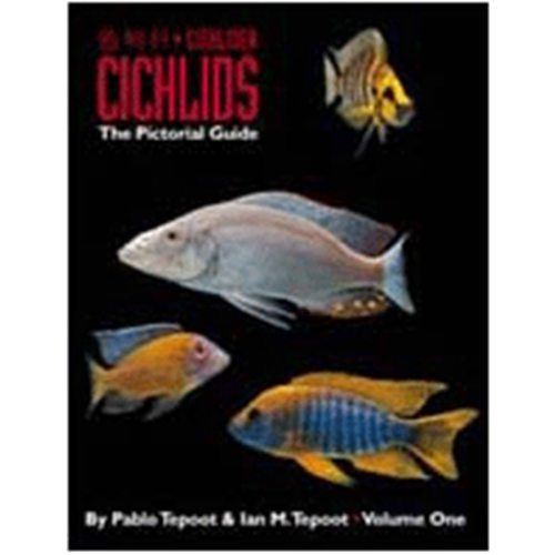 Cichlid's The Pictorial Guide Volume 1 Book