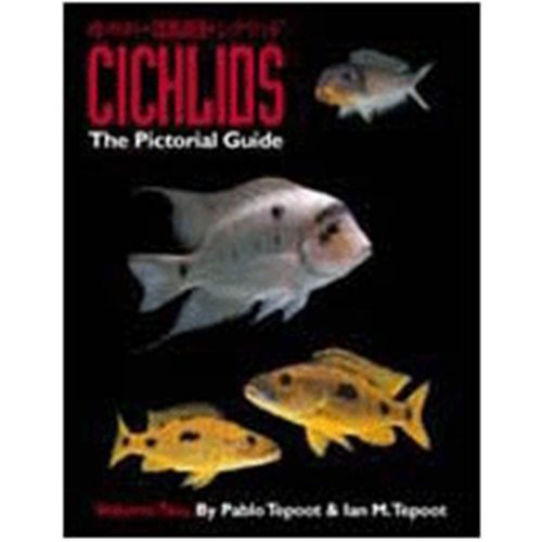 Cichlid's The Pictorial Guide Volume 2 Book