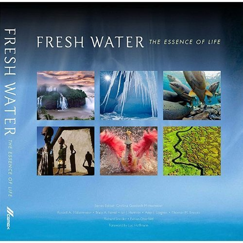 Freshwater: The Essence Of Life Book